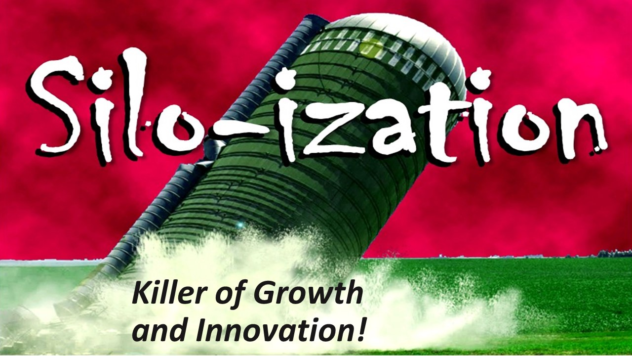 Silo-ization is the enemy of improvement!